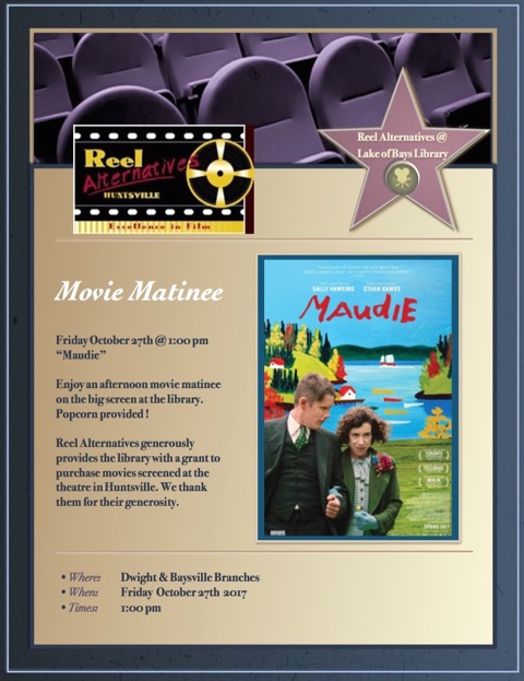 Real Alternative Move: Maudie @ Dwight Public Library