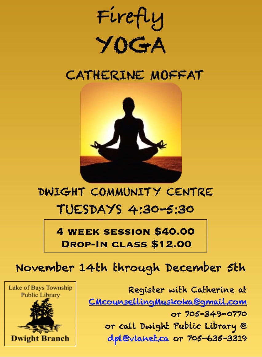 Firefly YOGA with Catherine Moffat @ Dwight Community Centre